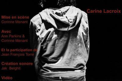 Une fille sans personne de Carine Lacroix à Paris 11ème