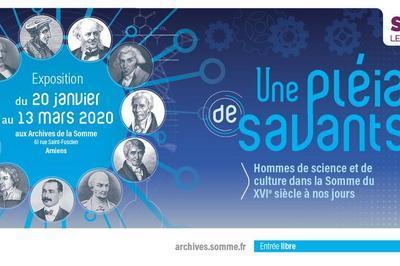 Une pléiade de savants. Hommes de sciences et de culture dans la Somme du XVIe au XXe siècle à Amiens