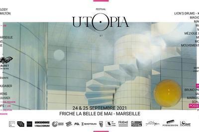 Utopia Festival 2021 à Marseille