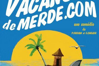 Vacances De Merde.com à Clermont Ferrand