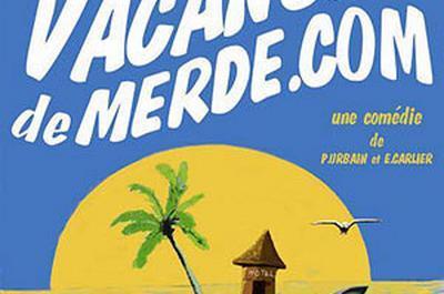 Vacancesdemerde.com à Nice