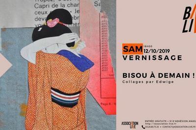 Vernissage - Bisou à demain ! à Roubaix