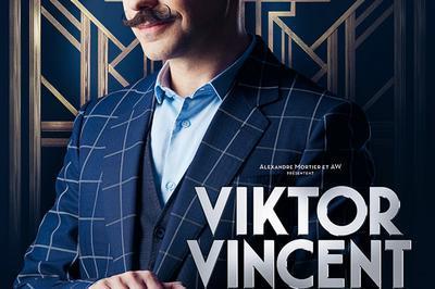 Viktor Vincent - Mental Circus à Rouziers de Touraine