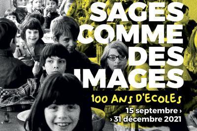 Visite Guidée De L'exposition Temporaire  Sages Comme Des Images ! 100 Ans D'écoles à Rumilly