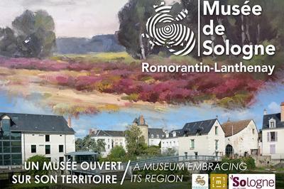 Visite Libre du Musée de Sologne à Romorantin Lanthenay