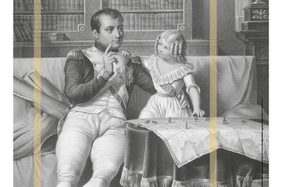Visites Flash De L'exposition Dans L'intimité D'un Empereur... Napoloéon Ier, L'époux, Le Père, L'amant à La Roche sur Yon