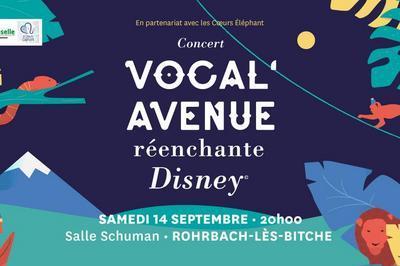 Vocal'Avenue réenchante Disney /  Rohrbach les Bitche
