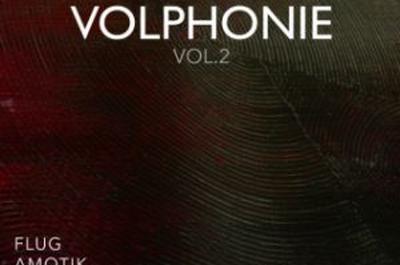 Volphonie Vol 2 à Paris 2ème