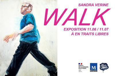 WALK, une exposition de Sandra Vérine à Montpellier