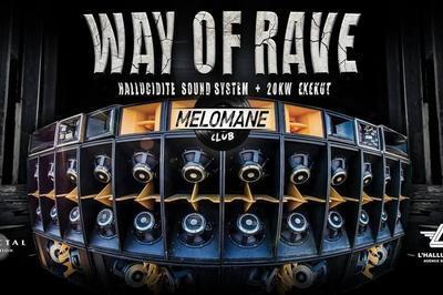 Way Of Rave w/ Hallucidité 20KW Exekut à Montpellier