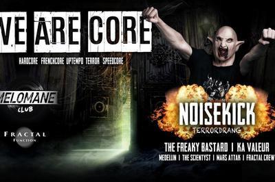We Are Core ! Fractal Function Présente Noisekick ! à Montpellier