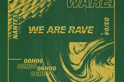 We Are Rave à Nantes