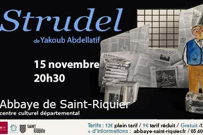 Yakoub Abdellatif - STRUDEL à Saint Riquier