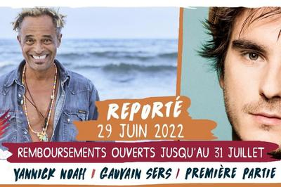Yannick Noah / Gauvain Sers - Report à Saint Malo du Bois
