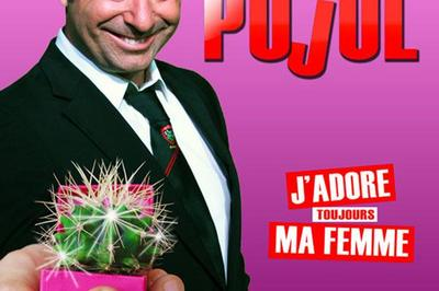 Yves Pujol - J'Adore Ma Femme à Quillan