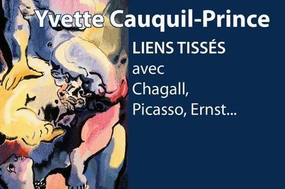 Yvette Cauquil-prince, Liens Tissés Chagall, Picasso, Ernst... à Sarrebourg