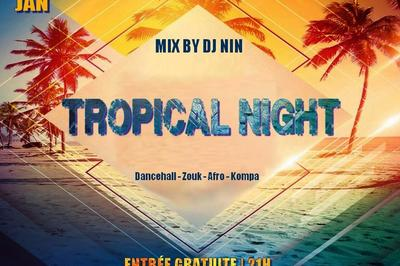 Tropical Night à Montpellier