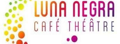 Luna Negra Café-Théâtre