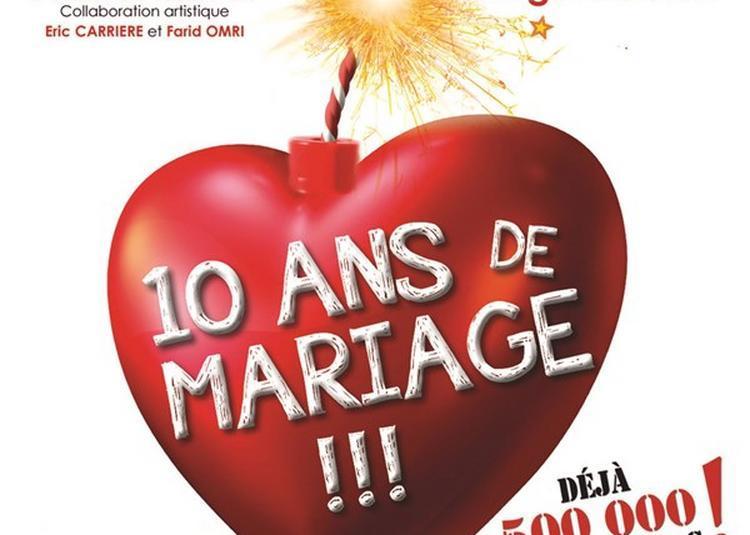 10 Ans De Mariage à Marseille
