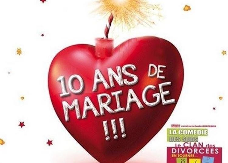 10 Ans De Mariage à Cabries