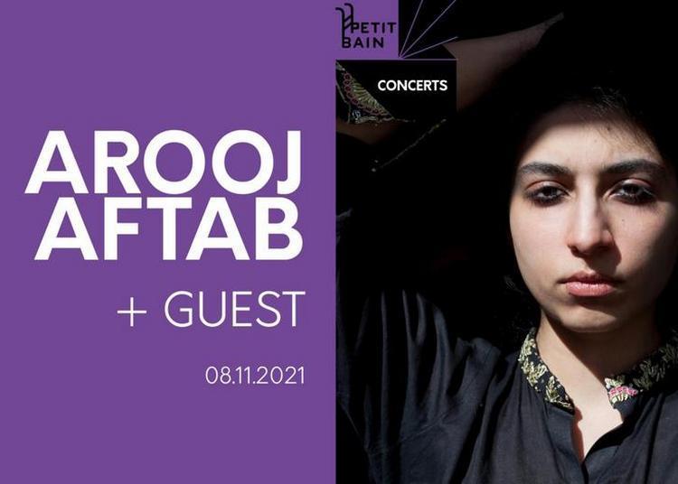 10PIGES#1 - Arooj Aftab + Guest à Paris 13ème