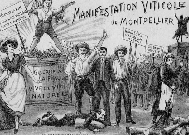 1907 : La Révolte Des Vignerons à Beziers