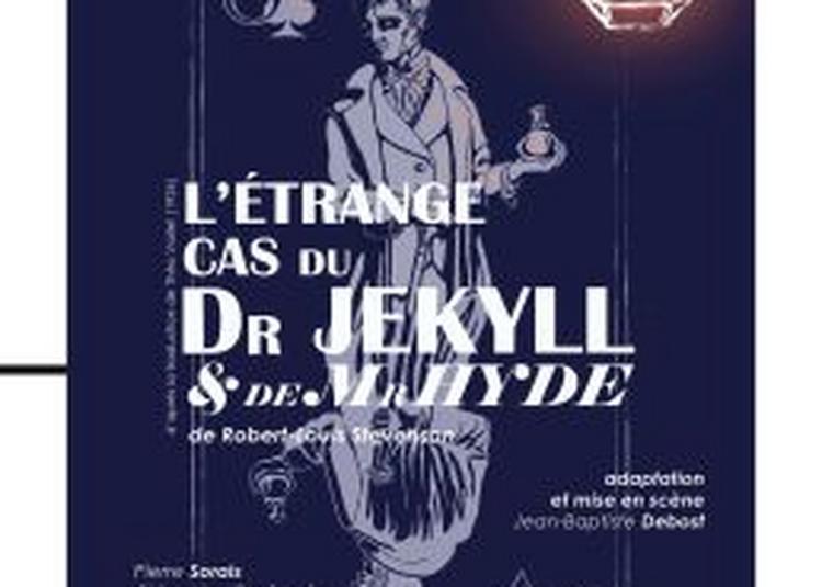 L'Etrange cas du Dr Jekyll et de Mr Hyde à Paris 14ème