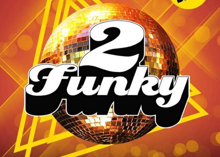 2 Funky Live à Paris 10ème