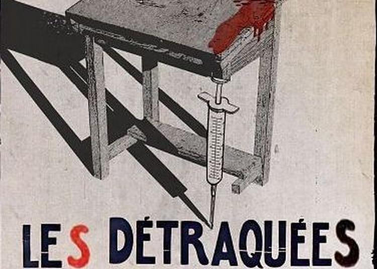 Les Detraquées à Toulouse