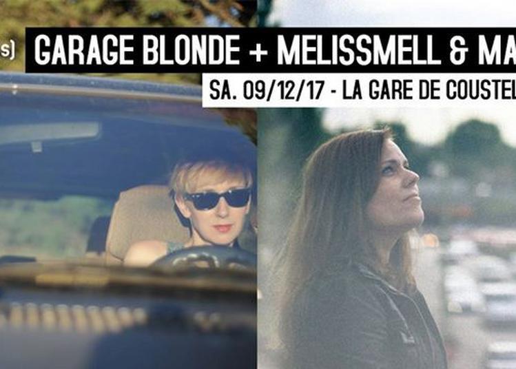 Garage Blonde + Melissmell & Matu à Maubec