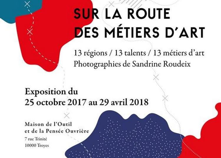 Sur la route des métiers d'art à Troyes