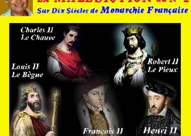 Claude Camous raconte La Malédiction du numéro 2 sur dix siècles de monarchie française à Marseille