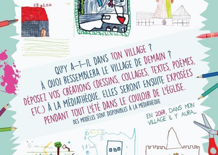 Exposition De Dessins Le Village D'aujourd'hui Et De Demain à Saint Sulpice sur Leze