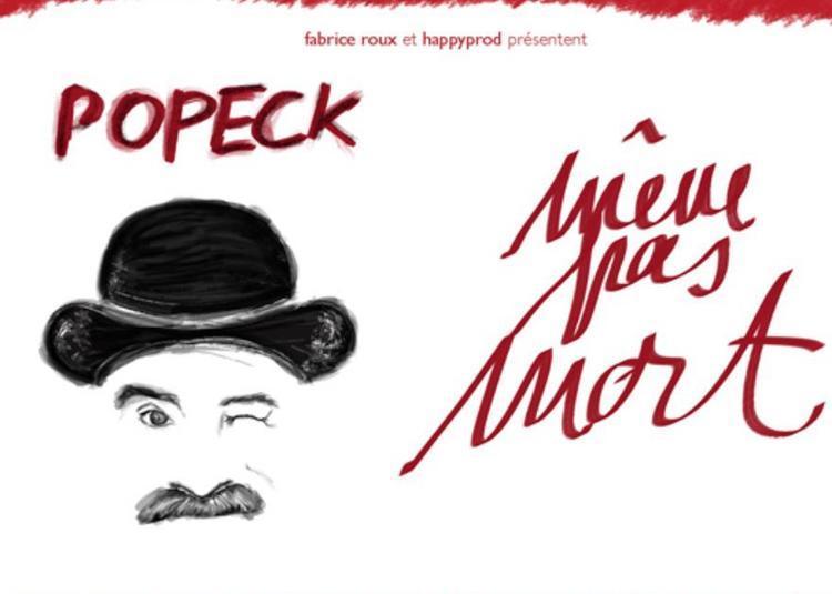 Popeck , Même pas mort à Vouziers