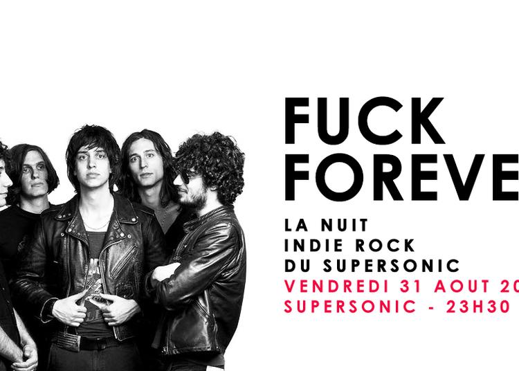 F*** Forever / Nuit Indierock 2000s à Paris 12ème