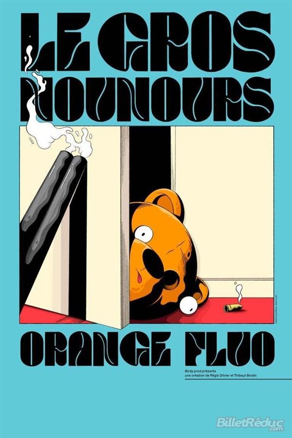 Le Gros Nounours Orange Fluo à Castelnau le Lez