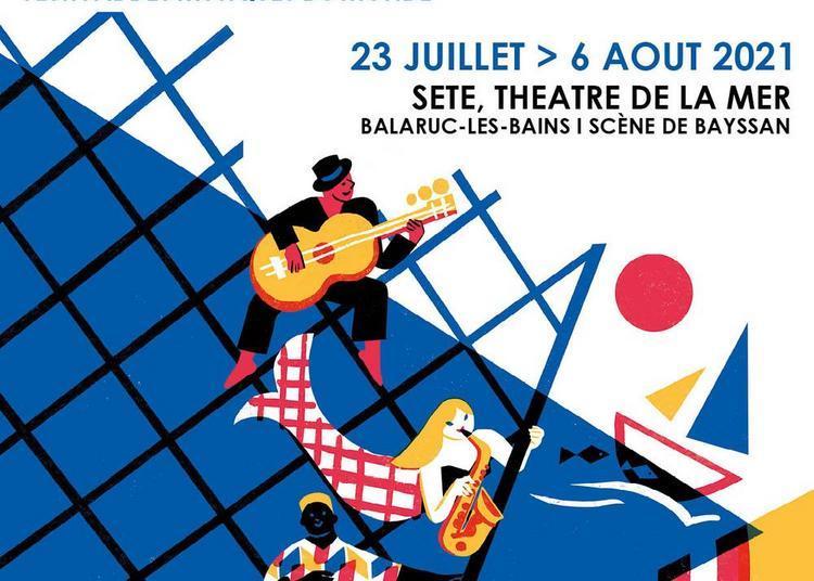 Festival Fiest'A Sète 2021