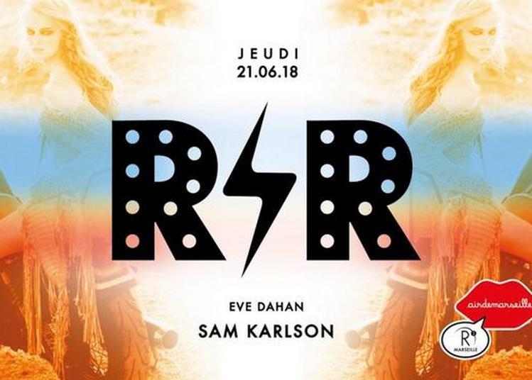 R'n'R Circus x Sam Karlson à Marseille