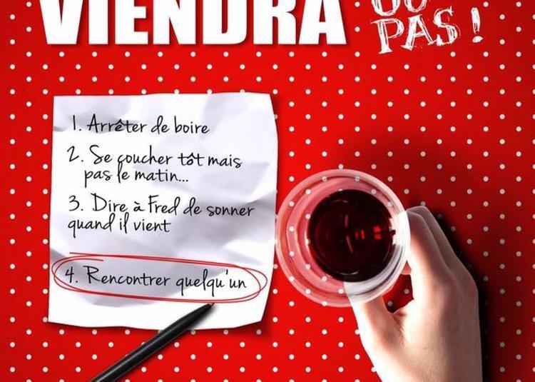 Un jour mon prince viendra... ou pas! à Angers