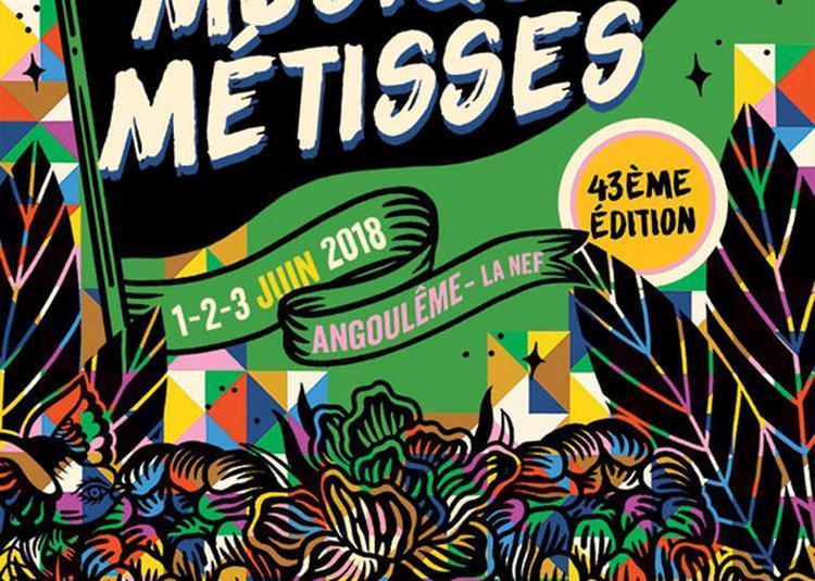 43 Eme Festival Musiques Metisses à Angouleme