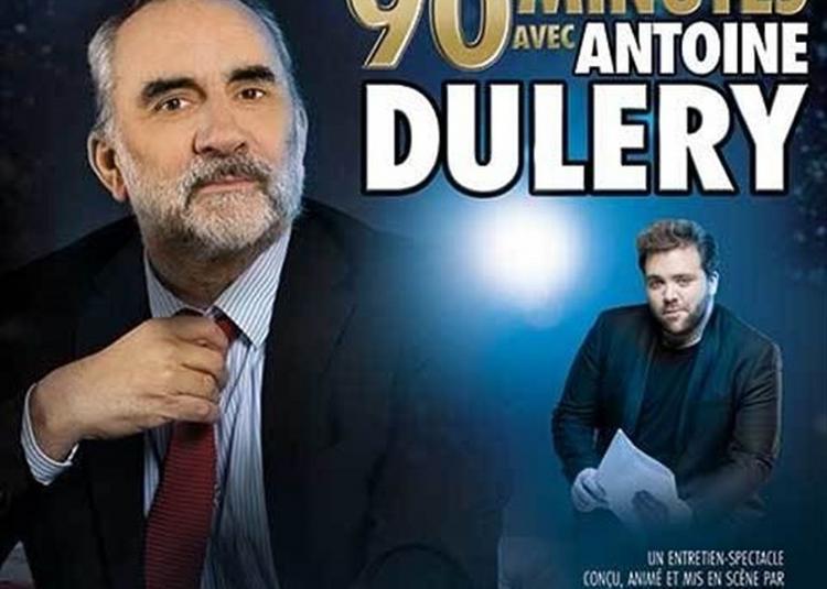 90 Minutes Avec Antoine Duléry à Paris 10ème