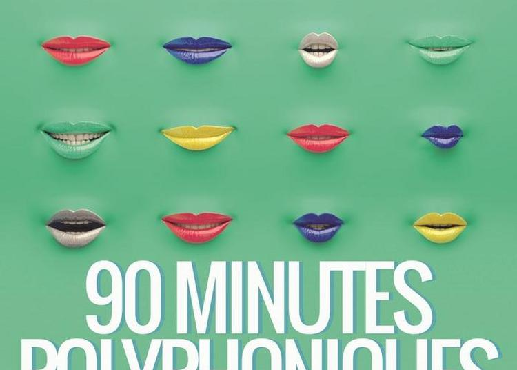 90 Minutes Polyphoniques à Fort De France