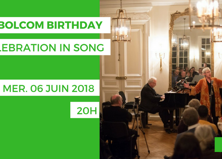 A Bolcom Birthday Celebration in Song à Paris 16ème