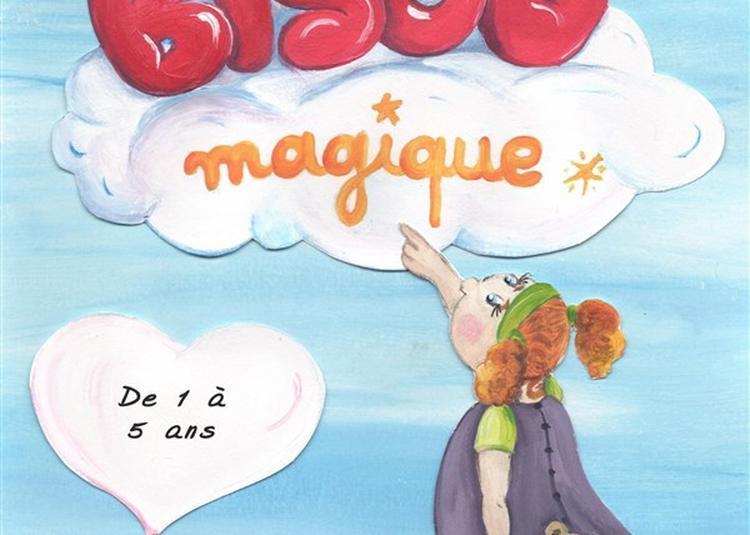 A La Recherche Du Bisou Magique à Saint Etienne