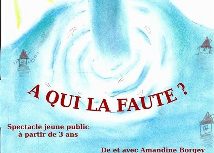 A Qui La Faute ? à Marseille