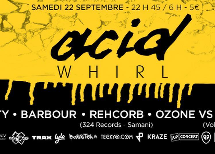 Acid Whirl (septembre) à Paris 11ème