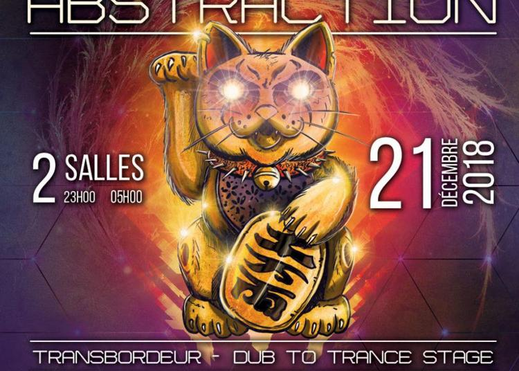 Abstraction #6 Dub to Trance & Hard Stage à Villeurbanne