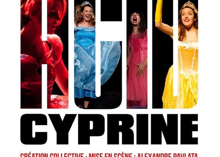 Acid Cyprine à Avignon