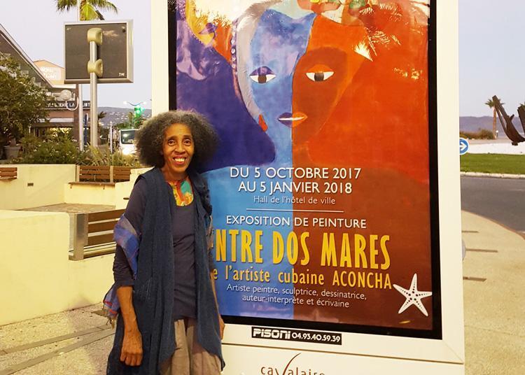 Aconcha Exposition Entre dos Mares artiste multi facette cubain à Cavalaire sur Mer