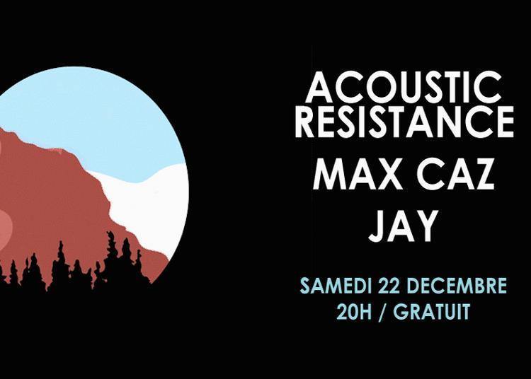 Acoustic Resistance - Max Caz - Floom à Paris 12ème